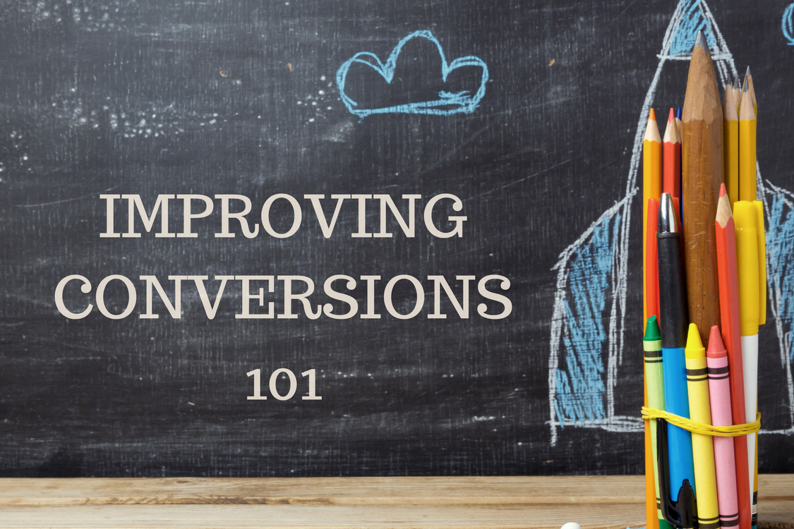 Improving Conversions 101